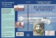 Polar, Arctic: Cook, My Attainment of the Pole, Anniversary ed, Softcover, New