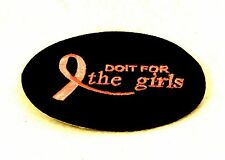 Do it for the Girls Pink on Black Small Badge Biker Vest Jacket Patch SB817