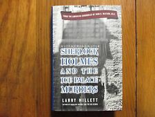 LARRY MILLETT Signed Book(SHERLOCK HOLMES AND THE ICE PALACE MURDERS-98 1st Edit