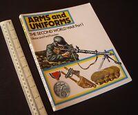 1984 Arms & Uniforms WW2 Part 1 Liliane & Fred Funcken UK Paperback Ward Lock.