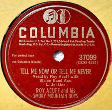 Roy Acuff Tell Me Now or Never 78 NM Waiting for My Call to Glory Western Gospel