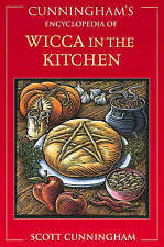 NEW Cunningham's Encyclopedia of Wicca in the Kitchen by Scott Cunningham