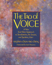 USED (GD) The Tao of Voice: A New East-West Approach to Transforming the Singing