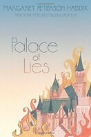 Palace of Lies (The Palace Chronicles) by Margaret Peterson Haddix