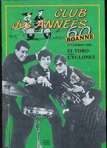 CLUB DES ANNÉES 60 - N°6 - EL TORO et les CYCLONES - FRANÇOISE HARDY - Neuf