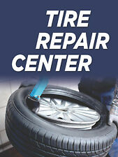 "Tire Repair Center Automotive Retail Display Sign, 18""w x 24""h, Full Color"