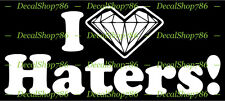 I Luv Haters! - JDM Cars /SUV's/Trucks Vinyl Die-Cut Peel N' Stick Decal/Sticker