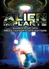 Alien Implants Evidence of UFO Abductions and Encounters 0887936627637 DVD