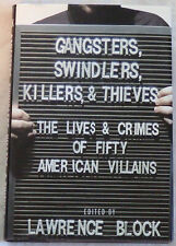 Gangsters, Swindlers, Killers and Thieves by Lawrence Block