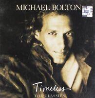 Michael Bolton Timeless-The classics (1992) [CD]
