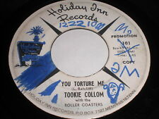 Tookie Collom: You Torture Me / I Could Love You 45 - Holiday Inn Records 101