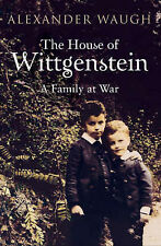 The House of Wittgenstein: A Family at War, Waugh, Alexander, Used; Good Book