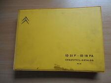 . Ersatzteil - Katalog Citroen ID 21 F / ID 19 FA ab Sept. 1966 Teile-Katalog
