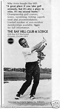 1970 Print Ad of The Bay Hill Club & Lounge with Arnold Palmer Orlando FL