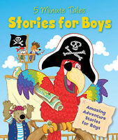 5 Minute Tales - Stories for Boys: Amazing Adventure Stories to Share, Igloo Boo