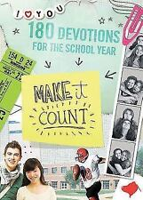 Make It Count: 180 Devotions for the School Year (Paperback or Softback)