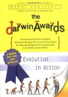 The Darwin Awards: Evolution in Action (Darwin Awards (Plume Books)) by Wendy No