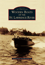 Wooden Boats of the St. Lawrence River [Images of America] [NY]
