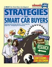 Strategies for Smart Car Buyers by Edmunds.com & Phillip Reed
