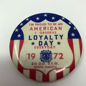 Vintage Loyalty Day 1972 District #8 VFW North Dakota Pin Back Button