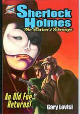 Sherlock Holmes, THE BARON'S REVENGE by Gary Lovisi, new US trade paperback