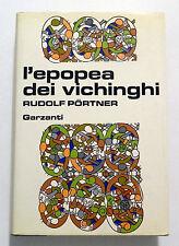 RUDOLF PORTNER: L'EPOPEA DEI VICHINGHI _ GARZANTI _ 1981 (terza edizione)