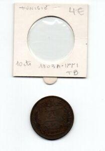 Tunisie -pièce de 10 centimes 1903A-voir état-