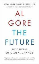 The Future : Six Drivers of Global Change by Al Gore (2013, Paperback)