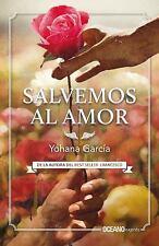 Salvemos Al Amor by Yohana García (2017, Paperback)