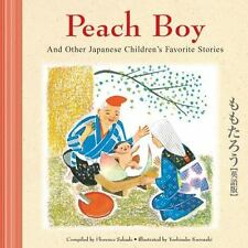 Peach Boy and Other Japanese Children's Favorite Stories by Florence Sakade...