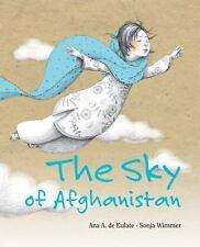 The Sky of Afghanistan by Ana Eulate, Ana Maria Alvarez de Eulate Moreno and...