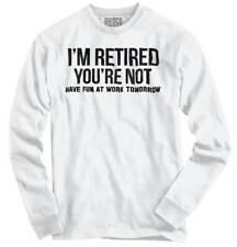 Funny Retired Happy Retirement Gift No Work Long Sleeve Tshirt for Men or Women