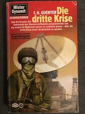Mister Dynamit - Die dritte Krise - C.H. Guenter - Kriminalroman