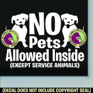 NO PETS ALLOWED INSIDE Vinyl Decal Sticker Retail Store Front Door Window Sign