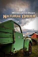 Natural Order: By Drake, Moondancer