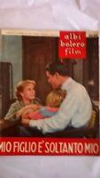 albi bolero film 26-26 1953 mio figlio è soltanto mio tassotti sprea arabella