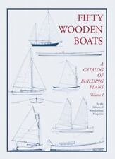 Fifty Wooden Boats Vol. 1 : A Catalog of Building Plans (1984, Paperback)