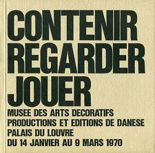 MARI Enzo, Contenir, Regarder, Jouer. Esposizionev produzione DANESE, 1970