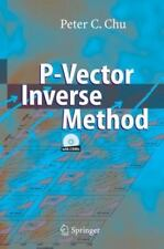 P-Vector Inverse Method by Peter C. Chu (2006, Mixed Media)