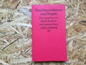 Vom Imperialismus zum Empire von Andreas Eckert und Shalini Randeria