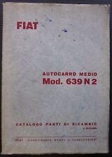 FIAT AUTOCARRO MEDIO 639 N2 catalogo ricambio spares catalogue Ersatzteilliste
