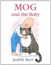 Mog and the Baby by Judith Kerr (2005, Paperback, New Edition) NEW