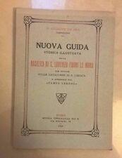 NUOVA GUIDA BASILICA S. LORENZO FUORI LE MURA DA BRA CATACOMBE CIRIACA 1924