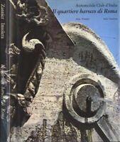 IL QUARTIERE BAROCCO DI ROMA Automobile Club d'Italia - Libro