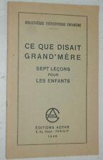 CE QUE DISAIT GRAND'MERE Sept Leçons pour les enfants 1946 Adyar Théosophie