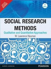 Social Research Methods : Qualitative and Quantitative Approaches by W. Lawre...