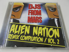 ALIEN NATION REMIX COMPILATION VOL. 2 - 2011 CD ALBUM (DJS FROM MARS)