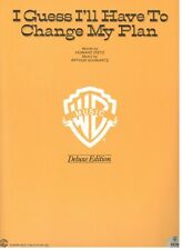 I GUESS I'LL HAVE TO CHANGE MY PLAN-SHEET MUSIC-PIANO/V/GUITAR/CHORDS-DELUXE-NEW