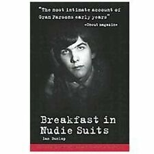 Breakfast in Nudie Suits by Ian Dunlop (2012, Paperback)