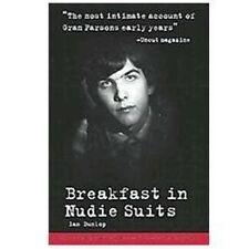 Breakfast in Nudie Suits by Ian Dunlop (2012, Paperback)